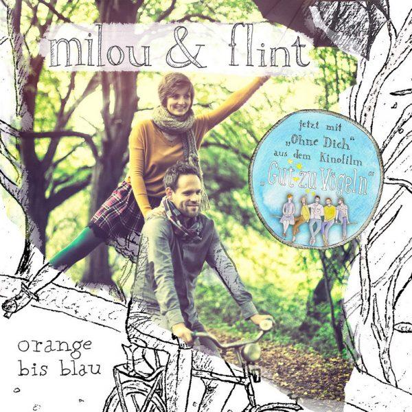 """Milou & Flint - Orange bis blau (mit Bonustitel """"Ohne Dich"""")"""